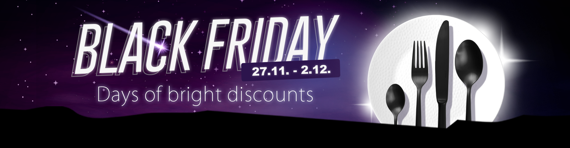 Days of bright discounts