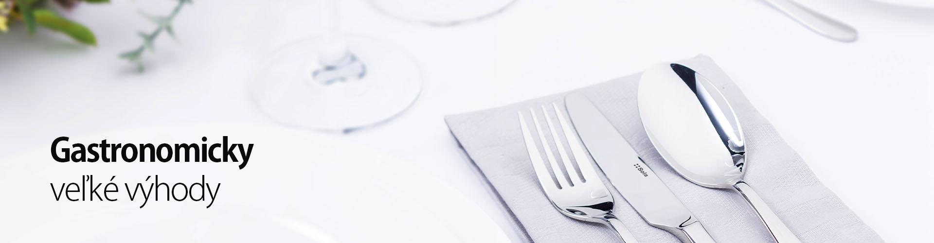 Gastronomicky veľké výhody